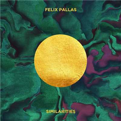 シングル/Similarities/Felix Pallas