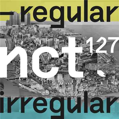 アルバム/The 1st Album 'NCT 127 Regular-Irregular'/NCT 127