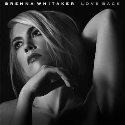 シングル/Love Back (Steve Osborne Remix)/Brenna Whitaker