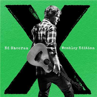 アルバム/x (Wembley Edition)/Ed Sheeran