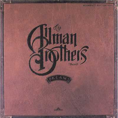 アルバム/Dreams/The Allman Brothers Band
