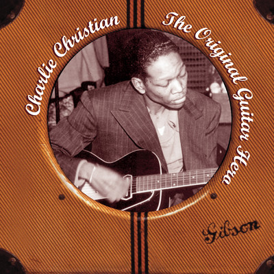 アルバム/The Original Guitar Hero/Charlie Christian