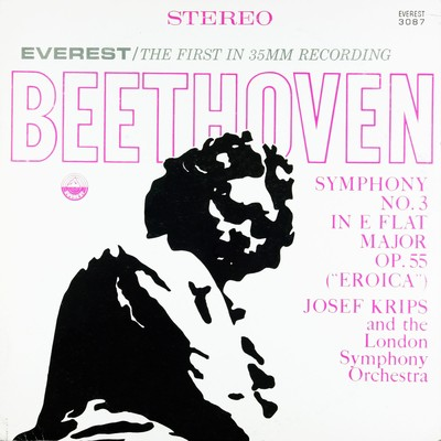 "アルバム/Beethoven: Symphony No. 3 in E-flat Major, Op. 55 ""Eroica"" (Transferred from the Original Everest Records Master Tapes)/London Symphony Orchestra & Josef Krips"