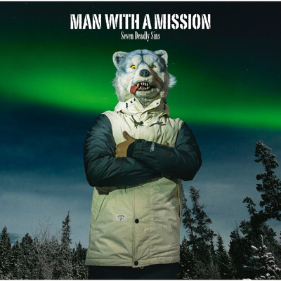 アルバム/Seven Deadly Sins/MAN WITH A MISSION