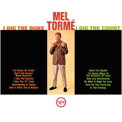 アルバム/I Dig The Duke, I Dig The Count/Mel Torme