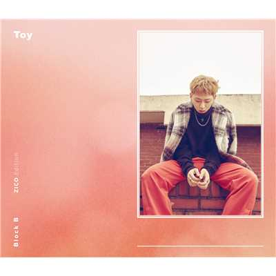 アルバム/Toy(Japanese Version)初回限定盤ZICO Edition/Block B