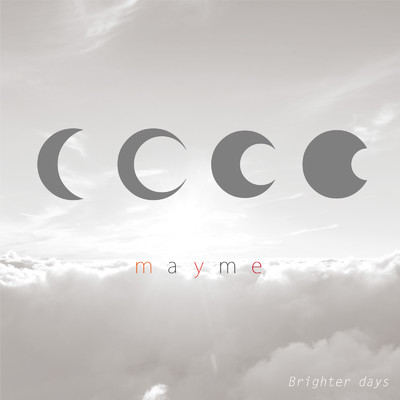 シングル/Brighter Days/mayme