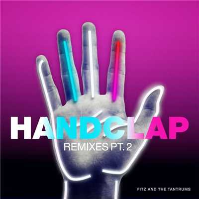 アルバム/HandClap (Remixes, Pt. 2)/Fitz and The Tantrums