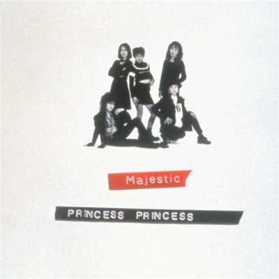 アルバム/Majestic/PRINCESS PRINCESS