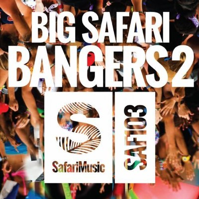 アルバム/Big Safari Bangers 2/Various Artists