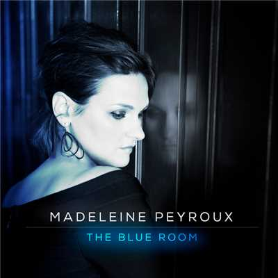 アルバム/The Blue Room/Madeleine Peyroux