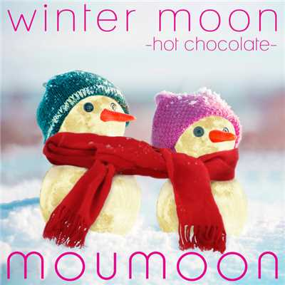 ハイレゾアルバム/winter moon -hot chocolate-/moumoon