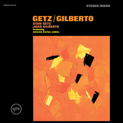 So Danco Samba (featuring Antonio Carlos Jobim/Stereo Version)/Stan Getz/Joao Gilberto