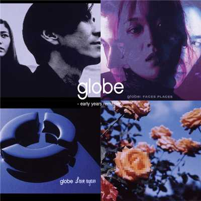 globe - early years remaster -/globe