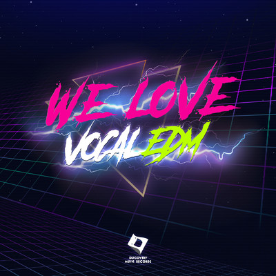 アルバム/We Love Vocal EDM/Various Artists
