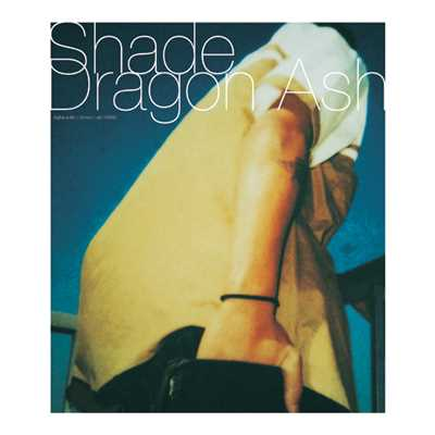 シングル/Shade/Dragon Ash