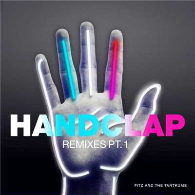 アルバム/HandClap (Remixes, Pt. 1)/Fitz and The Tantrums