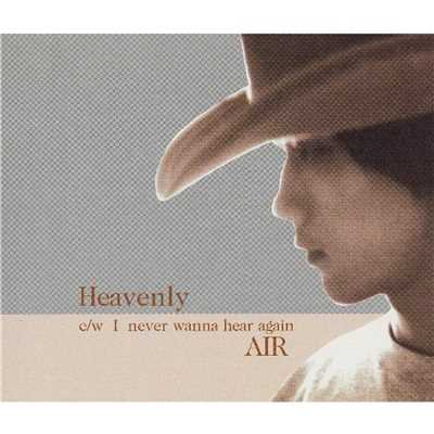 HEAVENLY/AIR