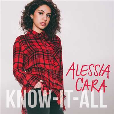 アルバム/Know-It-All/Alessia Cara