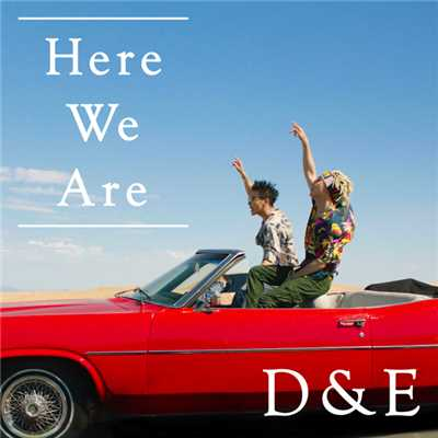 シングル/Here We Are/SUPER JUNIOR-D&E