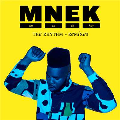 シングル/The Rhythm (XO Remix)/MNEK