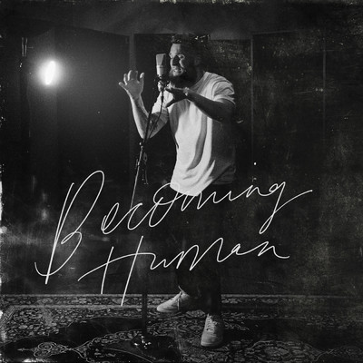アルバム/Becoming Human/Joshua Luke Smith