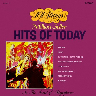 アルバム/101 Strings Play Million Seller Hits of Today (Remastered from the Original Master Tapes)/101 Strings Orchestra