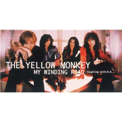 シングル/MY WINDING ROAD(Instrumental)/THE YELLOW MONKEY
