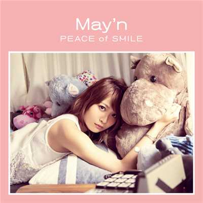アルバム/「PEACE of SMILE」Selection/May'n