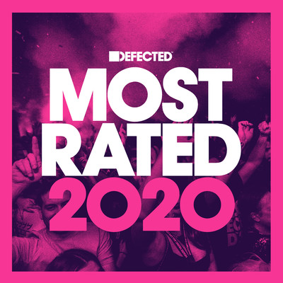 アルバム/Defected Presents Most Rated 2020/Various Artists