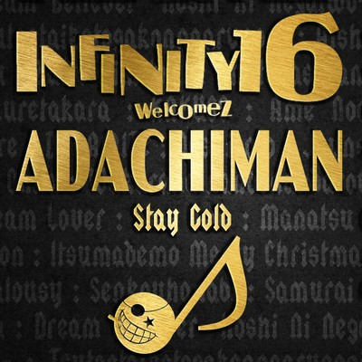 アルバム/STAY GOLD welcomez ADACHIMAN/INFINITY 16