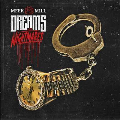 アルバム/Dreams and Nightmares/Meek Mill