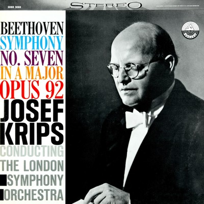 アルバム/Beethoven: Symphony No. 7 in A Major, Op. 92 (Transferred from the Original Everest Records Master Tapes)/London Symphony Orchestra & Josef Krips