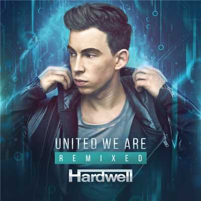 アルバム/United We Are Remixed/Hardwell