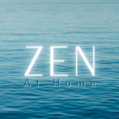 アルバム/Zen At Home/Relaxing BGM Project