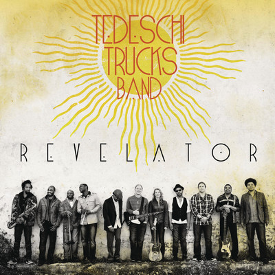 アルバム/Revelator/Tedeschi Trucks Band