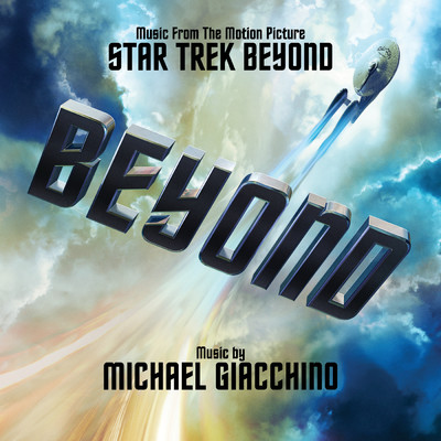 アルバム/Star Trek Beyond (Music From The Motion Picture)/Michael Giacchino