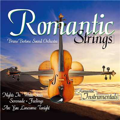 アルバム/Romantic Strings/Bruno Bertone Sound Orchestra