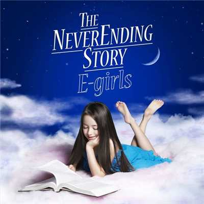 シングル/THE NEVER ENDING STORY/E-girls