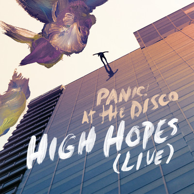 シングル/High Hopes (Live)/Panic! At The Disco