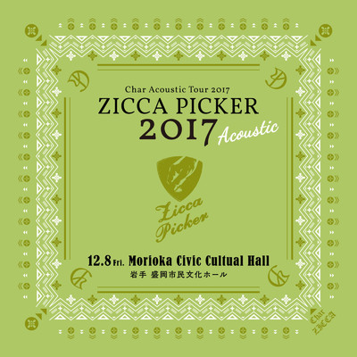 "アルバム/ZICCA PICKER 2017 ""Acoustic"" vol.4 live in Iwate/Char"
