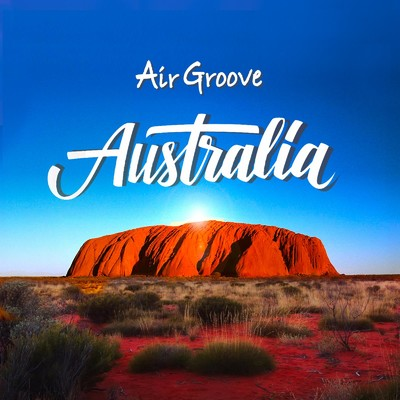 ハイレゾアルバム/Air Groove -Australia-/Various Artists