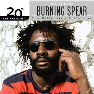 アルバム/20th Century Masters: The Millennium Collection: Best Of Burning Spear/Burning Spear