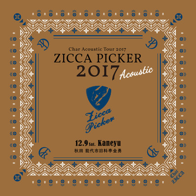"アルバム/ZICCA PICKER 2017 ""Acoustic"" vol.5 live in Akita/Char"