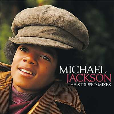 アルバム/The Stripped Mixes/Michael Jackson