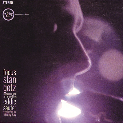 アルバム/Focus/Bill Evans/Stan Getz