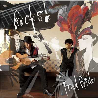 アルバム/Rocks!/FRIED PRIDE