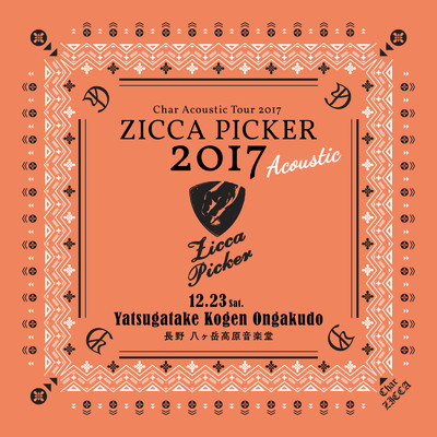 "アルバム/ZICCA PICKER 2017 ""Acoustic"" vol.7 live in Nagano/Char"