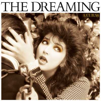 アルバム/The Dreaming (2018 Remaster)/Kate Bush