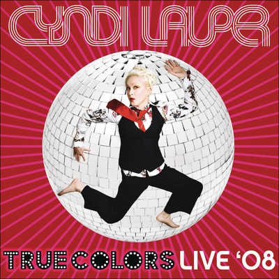 アルバム/True Colors Live 2008/Cyndi Lauper